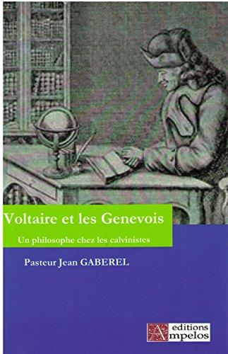 Voltaire et les Genevois par Jean-Pierre Gaberel