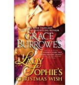 [Lady Sophie's Christmas Wish] [by: Grace Burrowes]