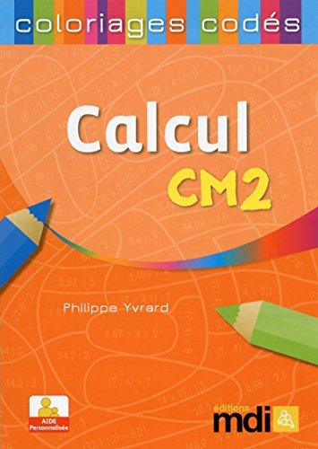Coloriages codés Calcul CM2