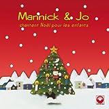 Mannick et Jo Chantent Noël pour Les Enfants