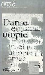 Danse et utopie. Mobiles, numéro 1, publication du département danse