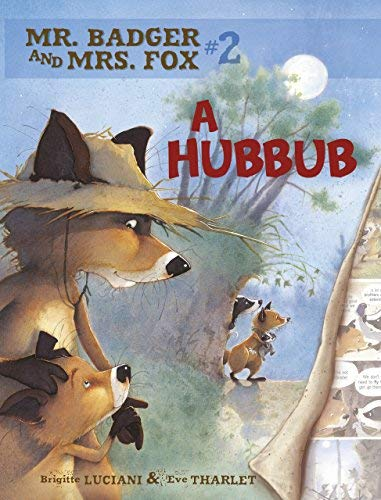 Mr. Badger and Mrs. Fox 2: A Hubbub (Comic)