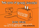 The Book of Bunny Suicides by Andy Riley (2003-10-27)