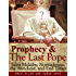 Prophecy & The Last Pope - Saint Malachy, Nostradamus, the Antichrist, and End Times