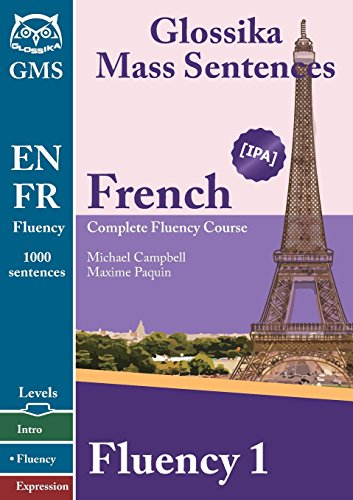 Download French Fluency 1: Glossika Mass Sentences PDF - BayleeTiar