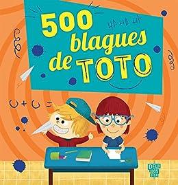 500 blagues de Toto (Livres de blagues)