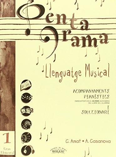 Pentagrama Llenguatge Musical Elemental: Pentagrama I Llenguatge Musical Elemental Acompanyament: Acompanyaments pianístics i Solucionari. Grau ... I Llenguatge Musical Acompanyament)
