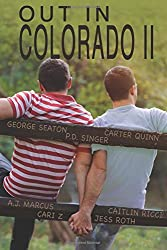 Out In Colorado II by P.D. Singer (2015-05-25)
