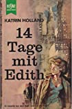 14 Tage mit Edith.