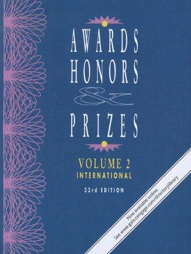 Awards, Honors & Prizes: International: 2 (Awards, Honors & Prizes: Volume 2: International & Foreign) por Gale