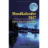 Mondkalender 2017: Jeden Tag ein guter Rat