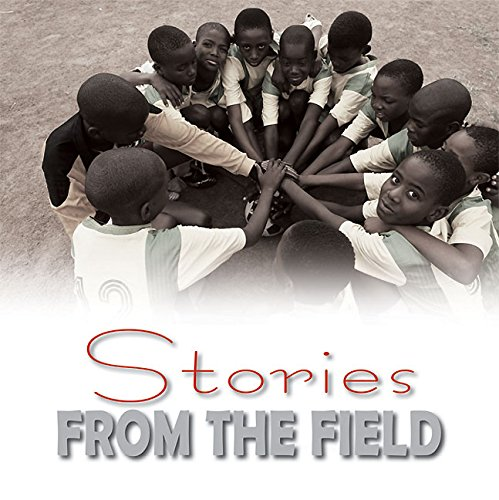Stories from the field : YDF footprint in Africa / Youth Development through Football (YDF) | Burnett, Cora