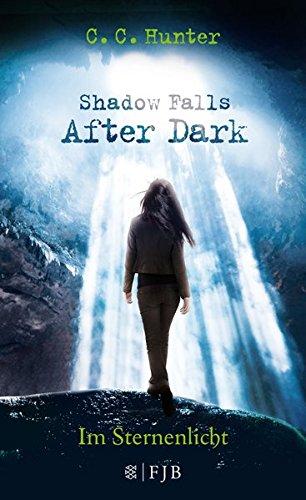 Buchseite und Rezensionen zu 'Shadow Falls - After Dark - Im Sternenlicht' von C.C. Hunter
