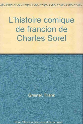 L'Histoire comique de Francion de Charles Sorel
