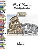 Cool Down [Color] - Malbuch für Erwachsene: Rom
