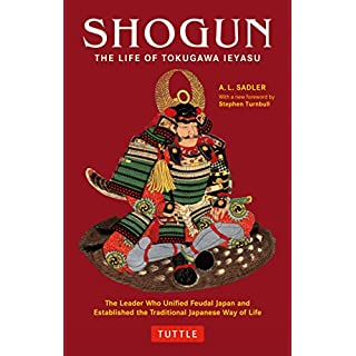 Shogun: The Life of Tokugawa Ieyasu (Tuttle Classics) (Tuttle Classics of Japanese Literature)