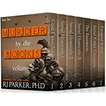 Murder By The Books Vol. 2 (Horrific True Stories) (English Edition)