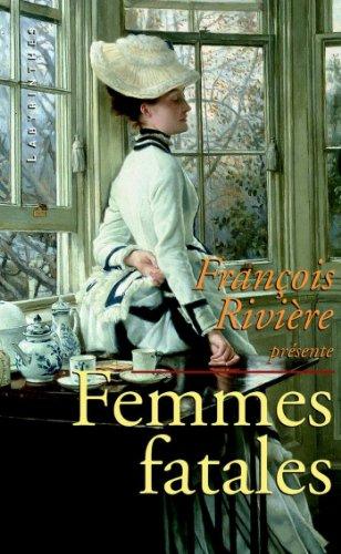 Femmes fatales (Labyrinthes t. 127)