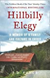 'Hillbilly Elegy: A Memoir of a Family and Culture in Crisis' von J. D. Vance