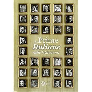 Le prime italiane nelle istituzioni