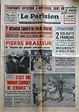 PARISIEN LIBERE (LE) [No 8696] du 17/08/1972 - 2eme attentat contre le roi du maroc hassan ii - pierre brasseur, le dernier des grands monstres sacres - drame dans le desert de la cote des somalis - 2 soldats francais de la base de djibouti meurent d'insolation - les infants d'espagne jouent avec les petits-enfants de franco