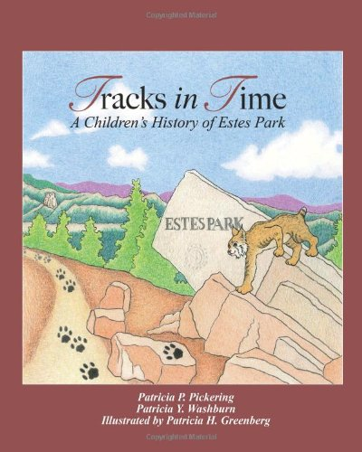 Tracks in Time: A Children's History of Estes Park