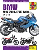 BMW F800, F700 & F650 Twins Service and Repair Manual: 2006-2016 (Haynes Service and Repair Manual)