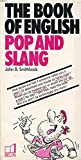 The Book of English pop and slang