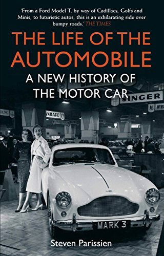 the-life-of-the-automobile-a-new-history-of-the-motor-car