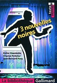 3 nouvelles noires par Didier Daeninckx