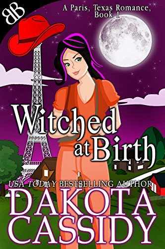 Witched At Birth (A Paris, Texas (Halloween Texas)