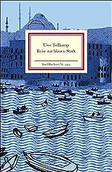 Reise zur blauen Stadt (Insel-Bücherei)