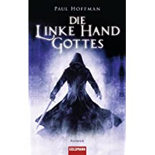 Die linke Hand Gottes: Roman (German Edition)