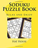 Soduku Puzzle Book: Relax and Enjoy: Volume 1 (The Best Puzzle Books)