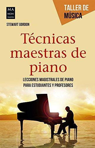 Tecnicas Maestras de Piano (Taller de Musica)