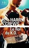 Le roi du K.O. par Crews