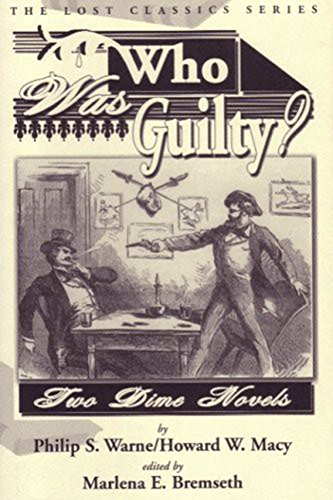 who-was-guilty-two-dime-novels-lost-classics-english-edition