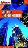Guide de l'Expatriation 2018 Petit Futé...