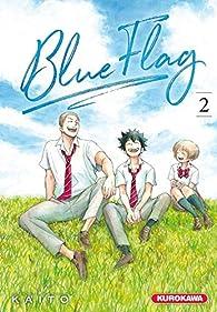 Blue flag, tome 2 par  Kaito
