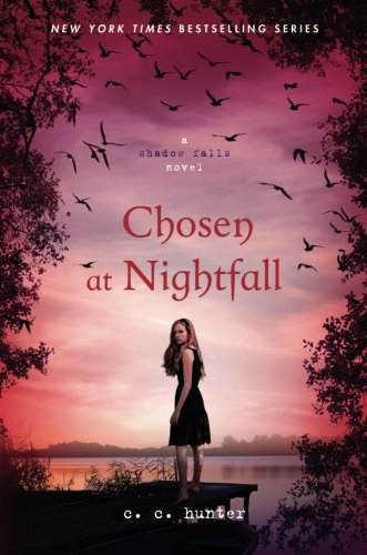 Chosen at Nightfall (Shadow Falls, Band 5)