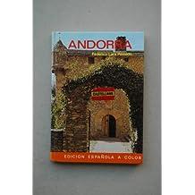 Andorra / texto Federico Lara Peinado ; fotografías Francisco Díez González ; con la colaboración de J. Mateu Morenilla, G. Nonell