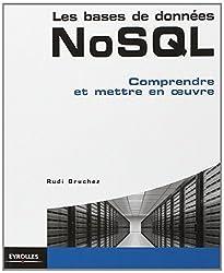 Les bases de données NoSQL : Comprendre et mettre en oeuvre