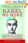 Babel No More: The Search for the Wor...
