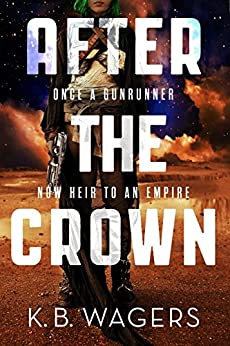 After the Crown: The Indranan War, Book 2 (English Edition)