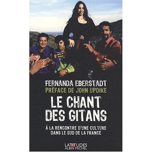 Le Chant des Gitans : A la rencontre d'une culture dans le sud de la France