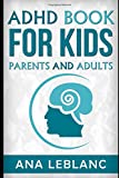 ADHD book for kids parents and adults
