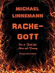 Rachegott: Kriminalroman (German Edition)