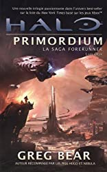 La saga forerunner, tome2 : Halo primordium