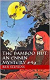 The Bamboo Hut: An Ennin Mystery #49 (English Edition)