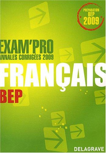 Français BEP : Annales corrigées